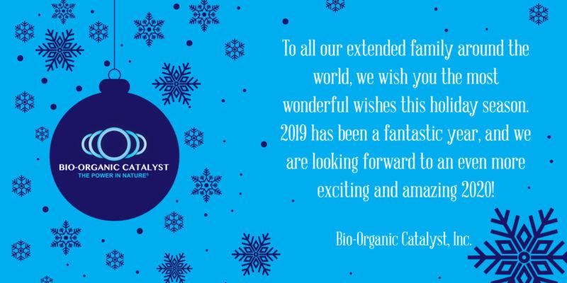 Bio-Organic Catalyst, Happy Holidays